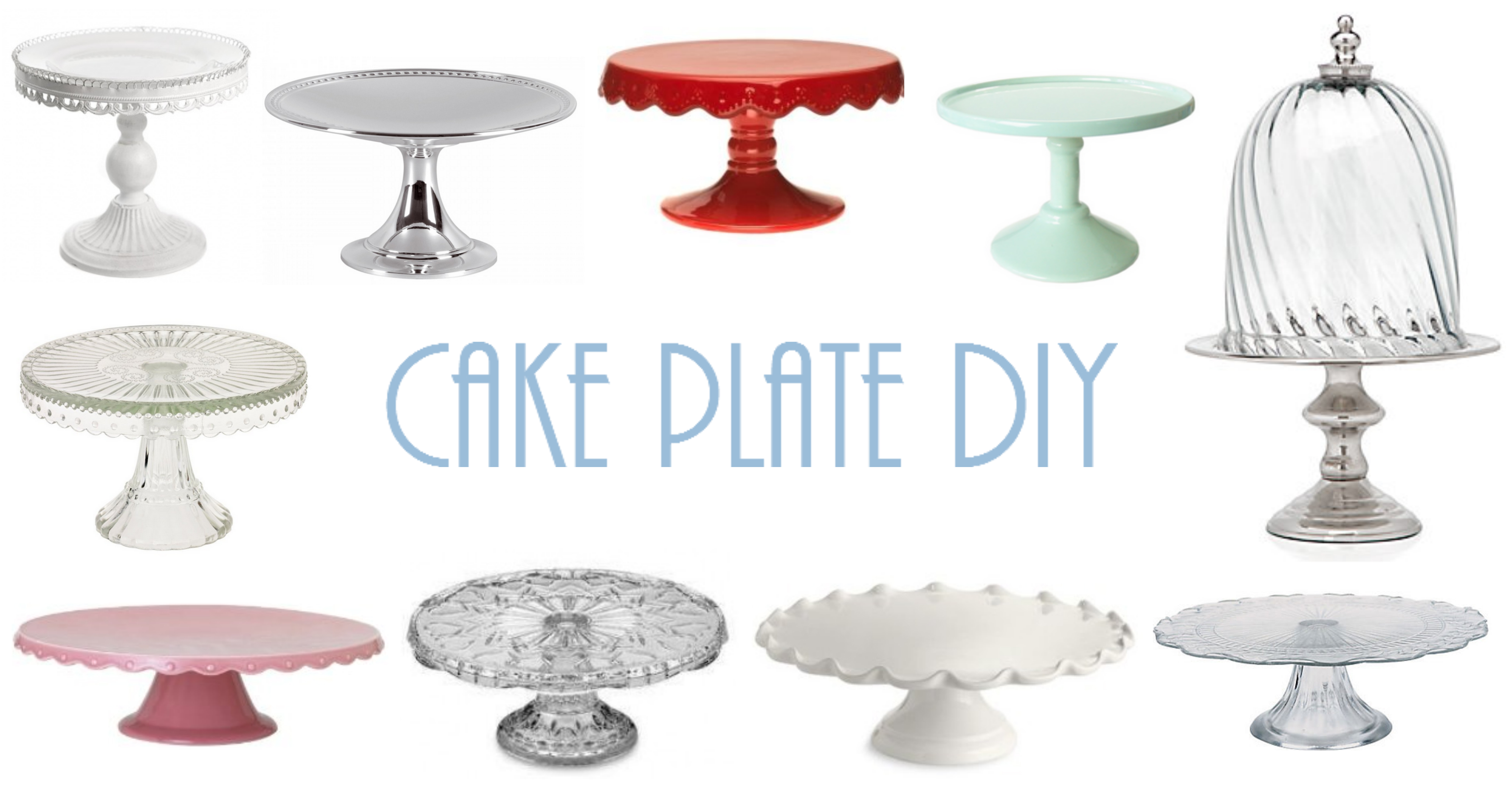 cake plate collage  sc 1 st  Throne u0026 Thimble & DIY Cake Plate / Cake Stand u2013 Throne u0026 Thimble